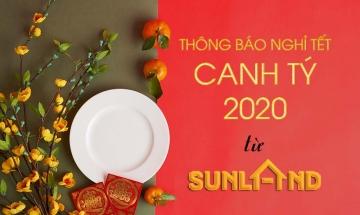 Thông báo lịch nghỉ Tết Âm Lịch Canh Tý 2020 từ Công ty SUNLAND